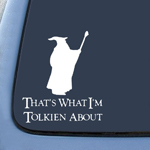 BargainMax LOTR That's what I'm Tolkien About Sticker Decal Notebook Car Laptop 5.5