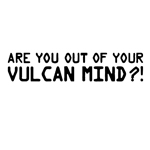 BargainMax Are You Of Out Of VULCAN Mind Black Decal Star Trek Planet Sticker