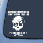 BargainMax What I left In My Truck Is Not Worth Your Life Protected By A Veteran Sticker Decal Notebook Car Laptop 8