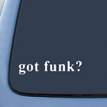 BargainMax Got funk? Sticker Decal Notebook Car Laptop 8