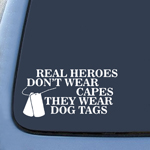BargainMax Real heroes dont wear capes they wear dog tags Sticker Decal Notebook Car Laptop 6