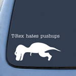 BargainMax Trex Hates Pushups Sticker Decal Notebook Car Laptop 6